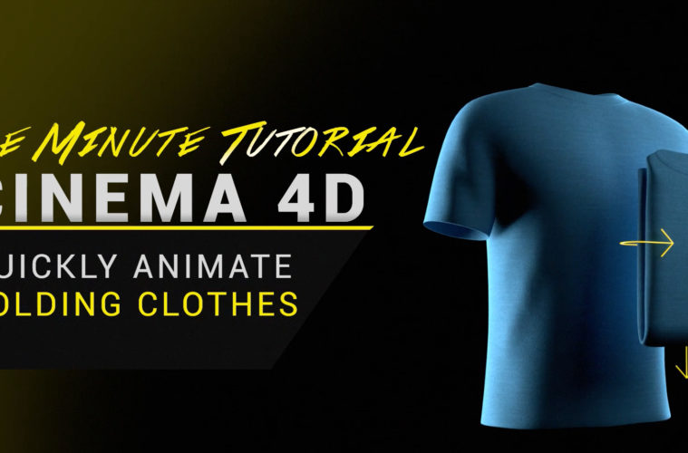 Tutorial - Quickly Unfold Clothes in Cinema 4D | 3DArt